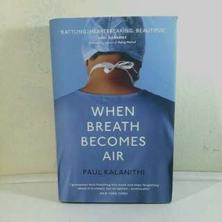 When Breath Becomes Air by Paul Kalinithi