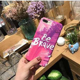 iPhone Be Brave Case