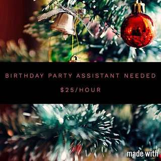 Birthday Party Assistant Needed
