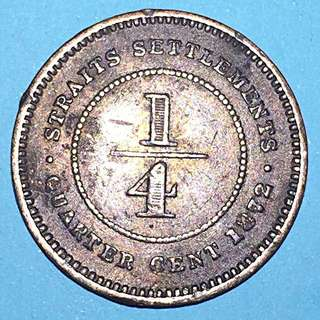 Straits Settlement QUeen Victoria 1/4 cent Year 1872H Rare