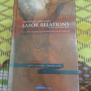 Principles and Cases Labor Relations First Edition 2016