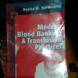 Modern blood banking & transfusion practices (Harmening 6th edition)