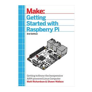 Getting Started With Raspberry Pi: An Introduction to the Fastest-Selling Computer in the World 3rd Edition BY Shawn Wallace (Author),‎ Matt Richardson  (Author)