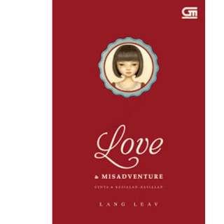 Ebook Love & Misadventure (Cinta dan Kesialan-Kesialan) - Lang Leav