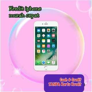 iPhone 6 (Cash & Credit) TANPA Kartu Kredit