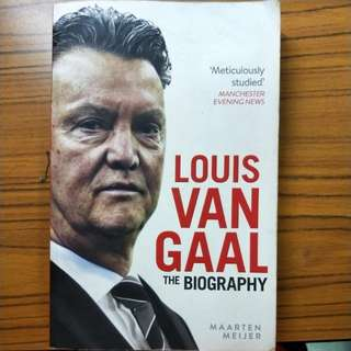 Louis Van Gaal The Biography