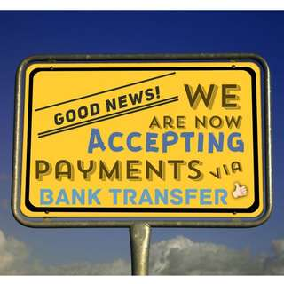 Accepting payments via Bank Transfer!!