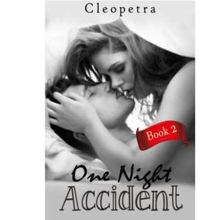 Ebook One Night Accident (Book 2) - Cleopetra