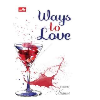 Ebook Ways To Love - Ulianne