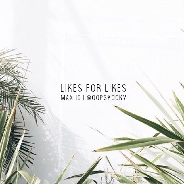 Max 15 • Likes For Likes