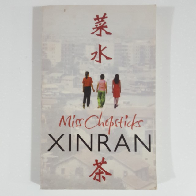 Miss Chopsticks by Xinran