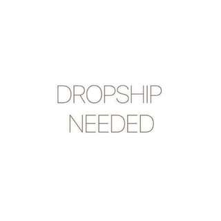 [CLOSED ATM] Looking for Dropshipper