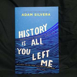 HISTORY IS ALL YOU LEFT ME (UK Edition)