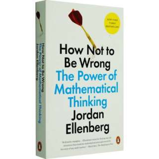 How Not To Be Wrong - The Power of Mathematical Thinking (EPub)