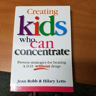 Parenting books on creating kids who can concentrate