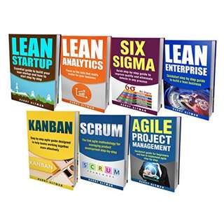 LEAN: THE BIBLE: 7 Manuscripts - Lean Startup, Lean Six Sigma, Lean Analytics, Lean Enterprise, Kanban, Scrum, Agile Project Management BY Harry Altman
