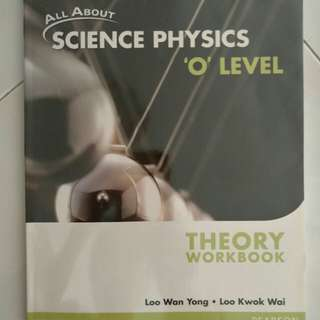 (BN)  All about Science Physics 'o' level Theory Workbook