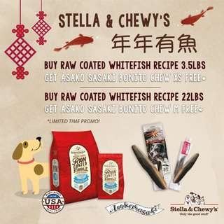 CNY Sale! Stella & Chewy raw coated whitefish 3.5lb & 22lb!