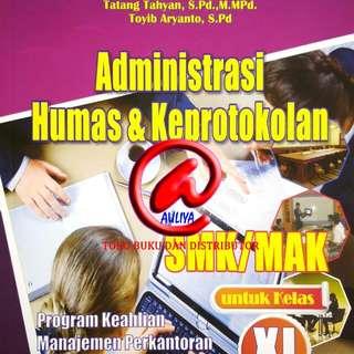 Administrasi Humas dan Keprotokolan SMK/MAK untuk Kelas XI  Berdasarkan Kurikulum 2013