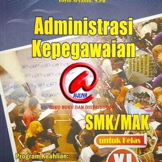 Administrasi Kepegawaian  SMK/MAK untuk Kelas XI  Berdasarkan Kurikulum 2013