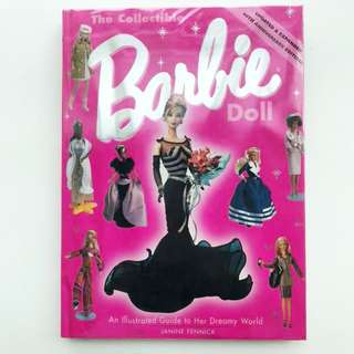 Book: The Collectible Barbie Doll: An Illustrated Guide To Her Dreamy World