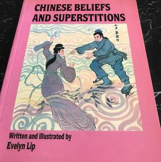 Chinese Beliefs And Superstitions by Evelyn Lip  (covers many topics; see 3rd picture on contents)