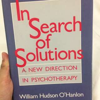 In Search of Solutions A New Direction in Psychotherapy