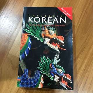 Colloquial Korean - The Complete Guide For Beginners