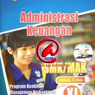 Administrasi Keuangan  SMK/MAK untuk Kelas XI  Berdasarkan Kurikulum 2013