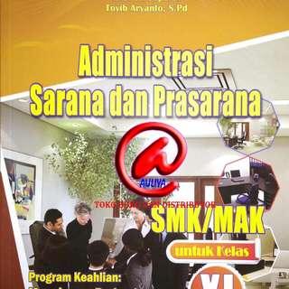 Administrasi Sarana dan Prasarana  SMK/MAK untuk Kelas XI  Berdasarkan Kurikulum 2013