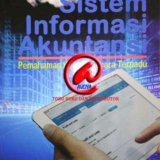 Sistem Informasi Akuntansi Pemahaman Konsep Secara Terpadu  Prof. Dr. Azhar Susanto, Mbus,Ak, CPA. Universitas Padjadjaran