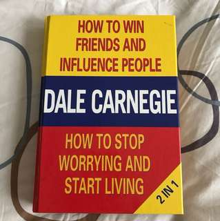 Dale Carnegie's 2 in 1 book - How to Win Friends & Influence People and How to Stop Worrying & Start Living