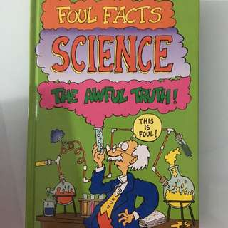 Foul facts of Science