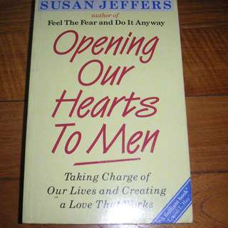 Book Opening Our Hearts to Men-Susan Jeffers