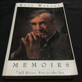 WIESEL - All Rivers Run to the Sea: Memoirs