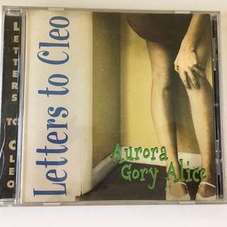 LETTERS TO CLEO AURORA GORY ALICE CD