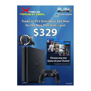 TRADE IN UR OLD CONSOLE FOR PS4 SLIM + 1 GAME @ $329