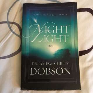 Night Light : A Devotional for Couples by Dr James & Shirley Dobson