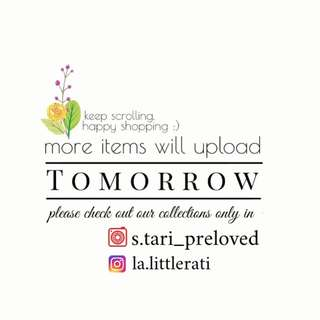 will upload other preloved collections tomorrow! dont miss it!