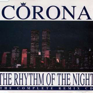 Corona ‎The Rhythm Of The Night (The Complete Remix CD)