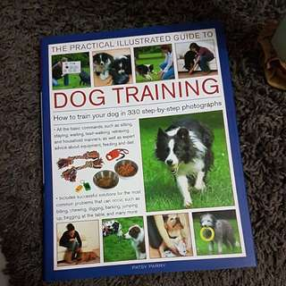 Practical Illustrated Guide to Dog Training by Patsy Parry