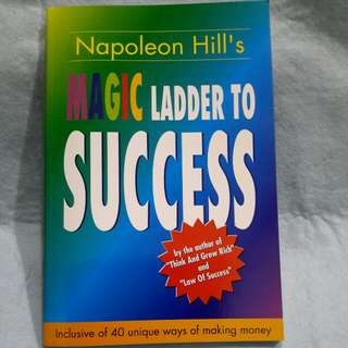 NAPOLEON HILL'S  (MAGIC  LADDER TO SUCCESS ) 《172 pages》
