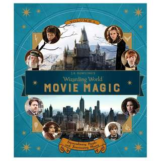 J.K. Rowling's Wizarding World: Movie Magic - Extraordinary People and Fascinating Places (Volume 2)