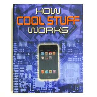 Cool Stuff and How it Works by Chris Woodford, Ben Morgan, Clint Witchalls, Luke Collins & Kevin Jones - DK Publication (Children Non-Fiction Science)