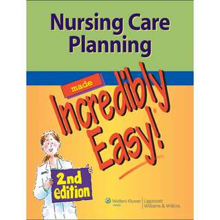 Nursing Care Planning Made Incredibly Easy!, 2nd Edition [PDF]