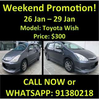 26 Jan - 29 Jan Weekend Toyota Wish