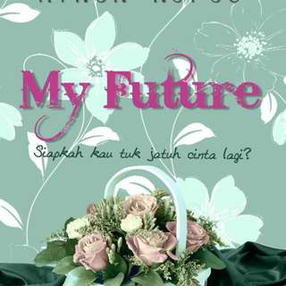 Ebook : My Future by Ainun Nufus