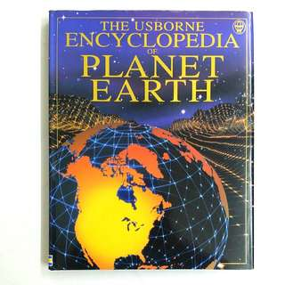 The Usborne Encyclopedia of Planet Earth by Anna Claybourne, Gillian Doherty & Rebecca Treays (Children Non-Fiction Science Reference)