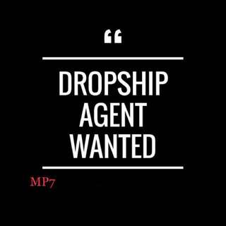 Dropship agent are welcome