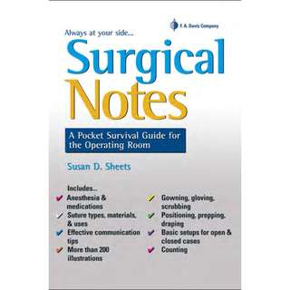 Surgical Notes: A Pocket Survival Guide for the Operating Room, Susan D. Sheets, 1st Edition [PDF]